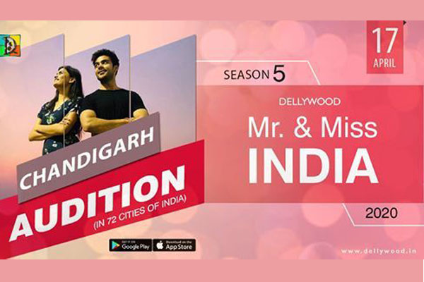 Dellywood Mr. & Miss India (Season-5) Chandigarh Audition
